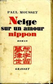 Neige Sur Un Amour Nippon. - Couverture - Format classique