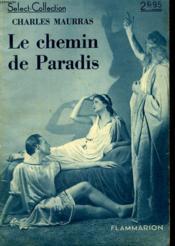 Le Chemin De Paradis. Collection : Select Collection N° 133 - Couverture - Format classique
