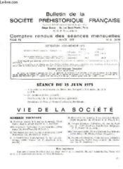 Bulletin De La Societe Prehistorique Francaise - Comptes Rendus Des Seances Mensuelles - Annee 1975 - Tome 72 - N°6 - Couverture - Format classique