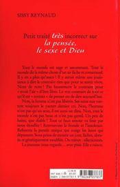 Petit Traite Tres Incorrect Sur La Pensee Le Sexe Et Dieu - 4ème de couverture - Format classique
