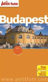 GUIDE PETIT FUTE ; CITY GUIDE ; Budapest (édition 2015) - Couverture - Format classique