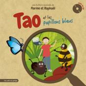 Tao et les papillons bleus - Couverture - Format classique