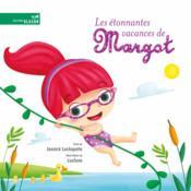 Les étonnantes vacances de Margot - Couverture - Format classique