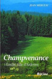 Emilie, fille d'Ardenne t.1 - Couverture - Format classique