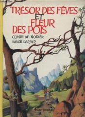 Tresor Des Feves Et Fleur Des Pois. - Couverture - Format classique