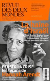 REVUE DES DEUX MONDES ; la détestation d'Israël - Couverture - Format classique
