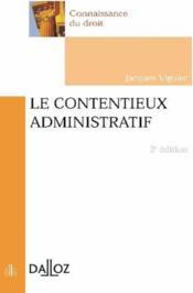 Le contentieux administratif (2e édition) (2e édition) - Couverture - Format classique