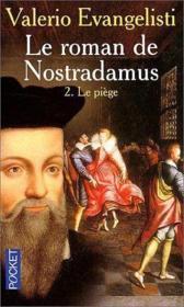 Le Roman De Nostradamus T.2 ; Le Piege - Couverture - Format classique