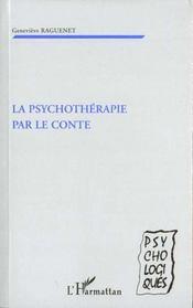 La Psychotherapie Par Le Conte - Intérieur - Format classique