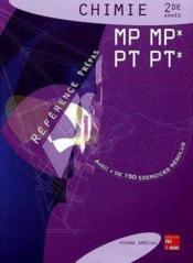 Chimie 2de Annee Mp Mp , Pt, Pt* ; Reference Prepas - Couverture - Format classique