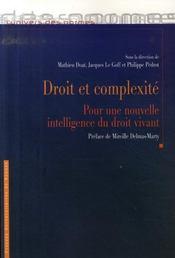 Droit et complexité ; pour une nouvelle intelligence du droit vivant - Intérieur - Format classique
