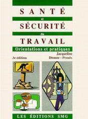Sante et securite du travail: orientations et pratiques (3. ed.) - Couverture - Format classique