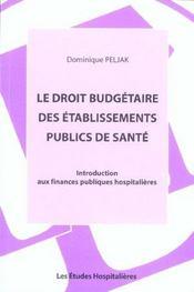 Le Droit Budgetaire Des Etablissements Publics De Sante Introduction Aux Finances Publiques Hospital - Intérieur - Format classique