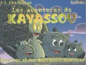 Kayassou Et Ses Deux Petits Monstres ; Les Aventures De Kayassou - Couverture - Format classique