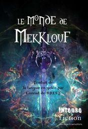 Le Monde De Mekklouf - Intérieur - Format classique