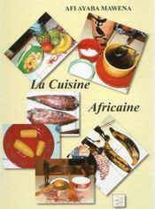 La cuisine africaine - Couverture - Format classique