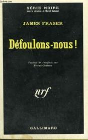 Defoulons - Nous ! Collection : Serie Noire N° 1286 - Couverture - Format classique