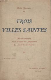 Trois Villes Saintes. - Couverture - Format classique