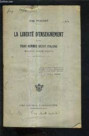 La Liberte D'Enseignement D'Apres Trois Hommes D'Etat Italiens (Minghetti Bonghi Mamiani). - Couverture - Format classique