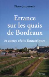 Errance sur les quais de Bordeaux et autres récits fantastiques - Couverture - Format classique