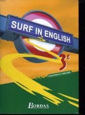 SURF IN ENGLISH ; anglais ; 3ème ; manuel de l'élève (édition 2003) - Couverture - Format classique