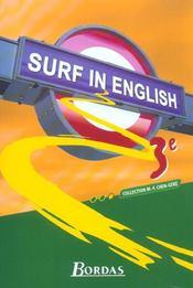 SURF IN ENGLISH ; anglais ; 3ème ; manuel de l'élève (édition 2003) - Intérieur - Format classique