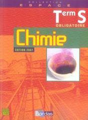 ESPACE LYCEE ; chimie ; terminale S ; enseignement obligatoire ; manuel (édition 2007) - Intérieur - Format classique