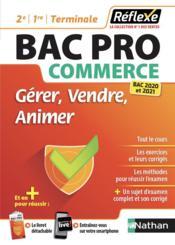 REFLEXE BAC PRO T.84 ; commerce ; gérer, vendre, animer ; 2e, 1re, terminale (édition 2020/2021) - Couverture - Format classique