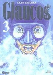 Glaucos t.3 - Intérieur - Format classique