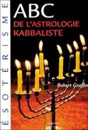 ABC de l'astrologie kabbaliste - Couverture - Format classique