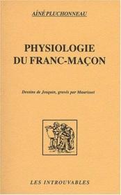 Physiologie Du Franc-Macon - Couverture - Format classique