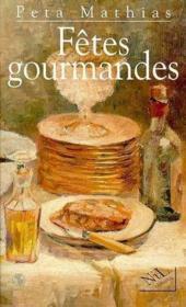 Fetes gourmandes - Couverture - Format classique