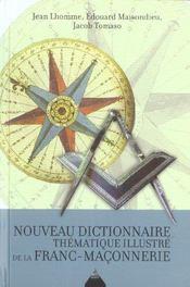 Nouveau dictionnaire thematique illustre de la franc-maconnerie - Intérieur - Format classique
