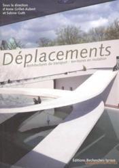 Deplacements, Architectures Du Transport : Territoires En Mutation - Couverture - Format classique