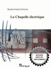 La chapelle electrique - Couverture - Format classique