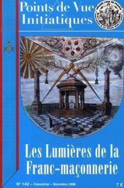 Points De Vue Initiatiques N.142 ; Les Lumières De La Franc-Maçonnerie - Intérieur - Format classique