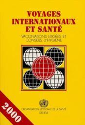 Voyages Internationaux Et Sante 2000 - Couverture - Format classique