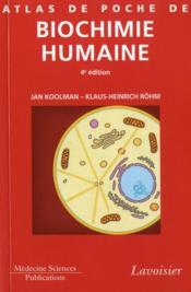 Atlas de poche de biochimie humaine (4e édition) - Couverture - Format classique