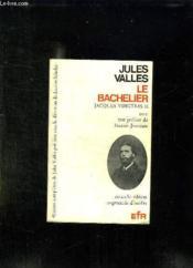 Jacques Vingtras Ii :le Bachelier. - Couverture - Format classique