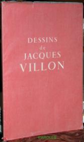 Dessins de Jacques Villon. - Couverture - Format classique