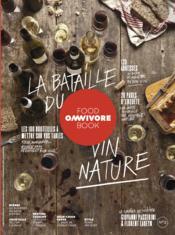 OMNIVORE FOOD BOOK N.2 ; la bataille du vin nature - Couverture - Format classique