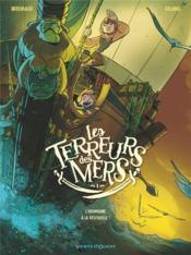Les terreurs des mers T.1 ; l'hermione à la rescousse ! - Couverture - Format classique