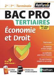 REFLEXE BAC PRO T.9 ; tertiaires ; économie et droit ; 2e, 1re, terminale (édition 2020/2021) - Couverture - Format classique