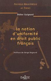 La notion d'uniformité en droit public français t.35 - Couverture - Format classique