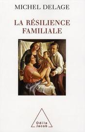 La résilience familiale - Intérieur - Format classique