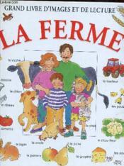 Grand Livre D'Images Et De Lecture La Ferme - Couverture - Format classique