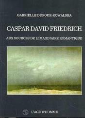 Friedrich Aux Sources De - Couverture - Format classique