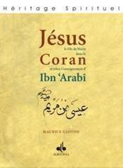 Jesus fils de marie dans le qur'an et selon l'enseignement d'ibn ' arabi - Intérieur - Format classique