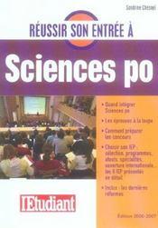 Réussir son entrée à Sciences po. quand intégrer Sciences po, les épreuves à la loupe, comment préparer les concours... - Intérieur - Format classique