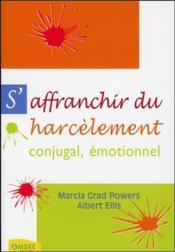 S'Affranchir Du Harcelement Conjugal Emotionnel - Couverture - Format classique